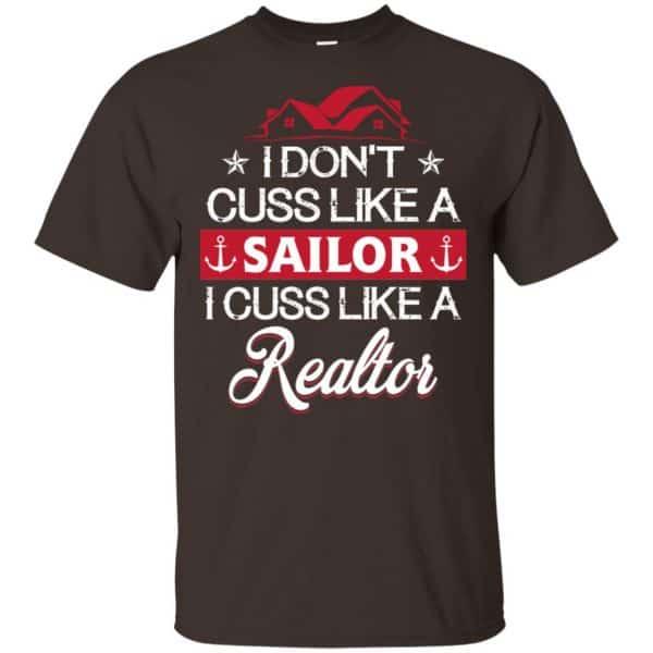 I Dont Cuss Like A Sailor I Cuss Like A Realtor Shirt, Hoodie, Tank Apparel