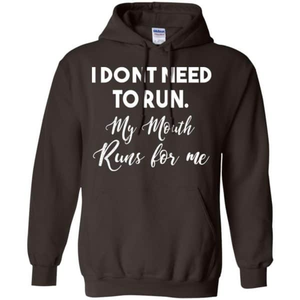 I Don't Need To Run My Mouth Runs For Me Shirt, Hoodie, Tank Apparel 9
