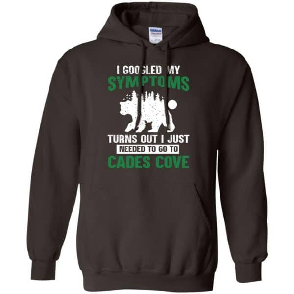 I Googled My Symptoms Turns Out I Just Needed To Go To Cades Cove T-Shirts, Hoodie, Tank Apparel 9