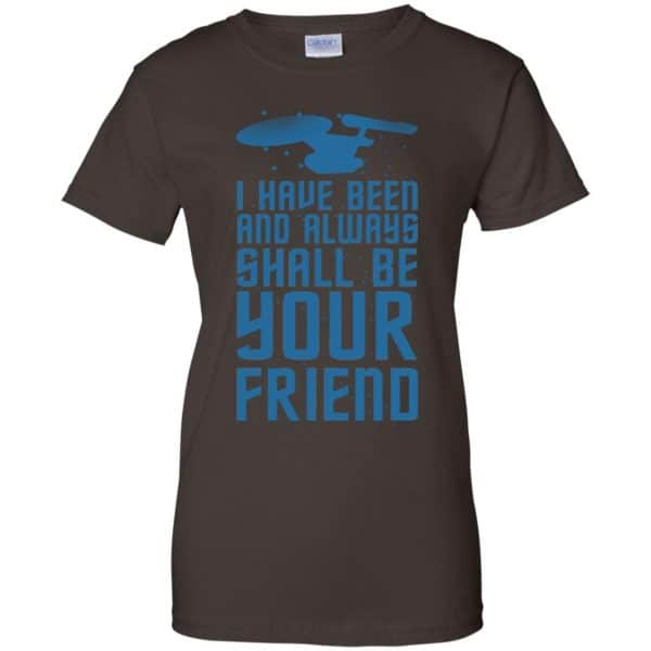 I Have Been And Always Shall Be Your Friend Shirt, Hoodie, Tank Apparel 12