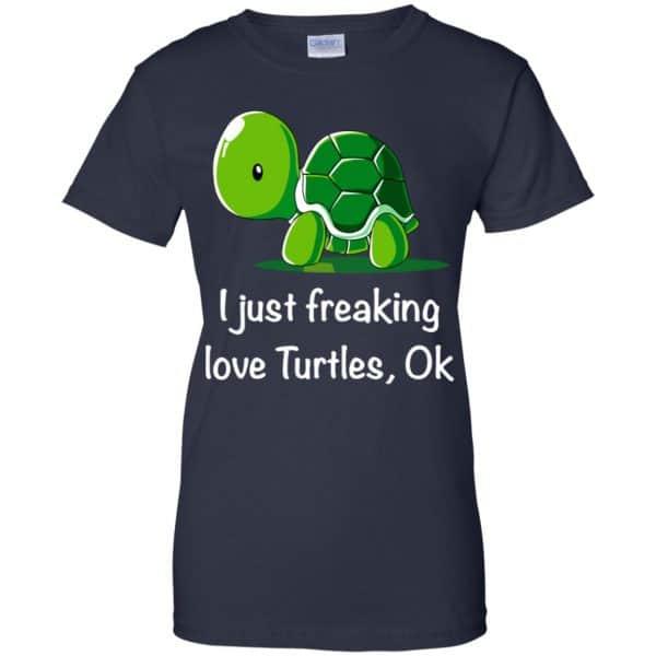 I Just Freaking Love Turtles Ok Shirt, Hoodie, Tank Apparel 13