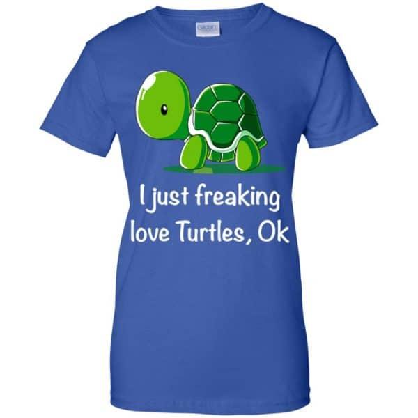 I Just Freaking Love Turtles Ok Shirt, Hoodie, Tank Apparel 14