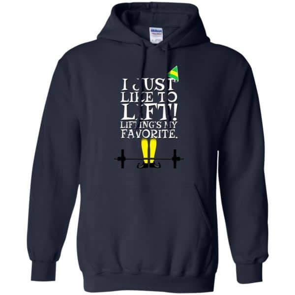 Elf: I Just Like Lifting Lifting's My Favorite T-Shirts, Hoodie, Sweater Apparel 8