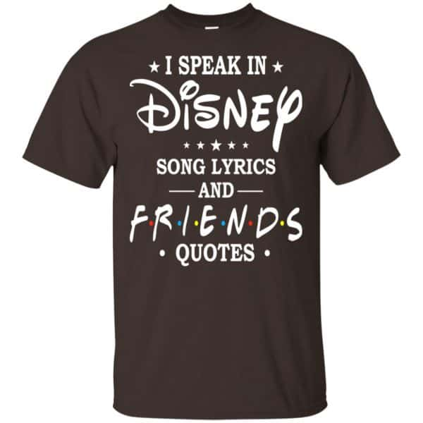 I Speak In Disney Song Lyrics and Friends Quotes Shirt, Hoodie, Tank Apparel 4