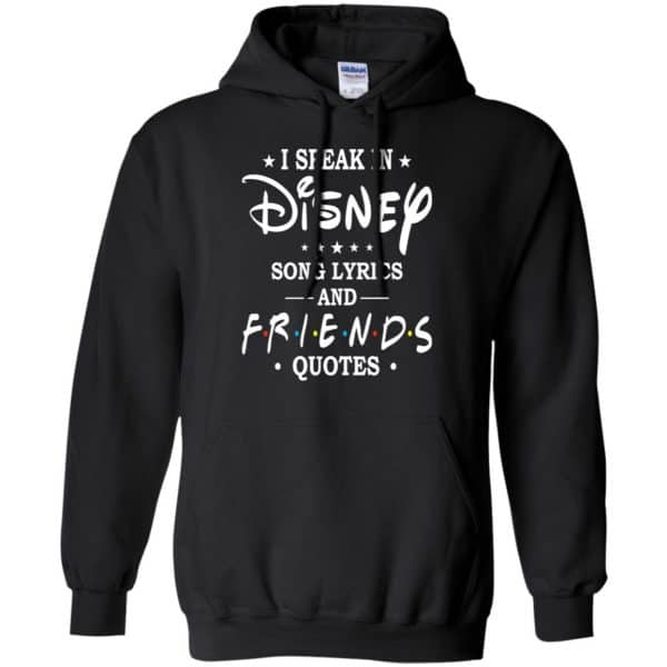 I Speak In Disney Song Lyrics and Friends Quotes Shirt, Hoodie, Tank Apparel 7