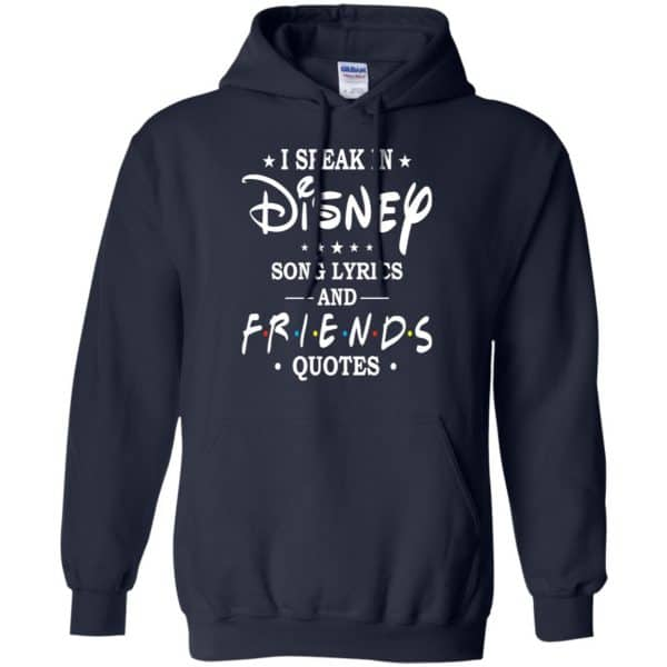 I Speak In Disney Song Lyrics and Friends Quotes Shirt, Hoodie, Tank Apparel 8