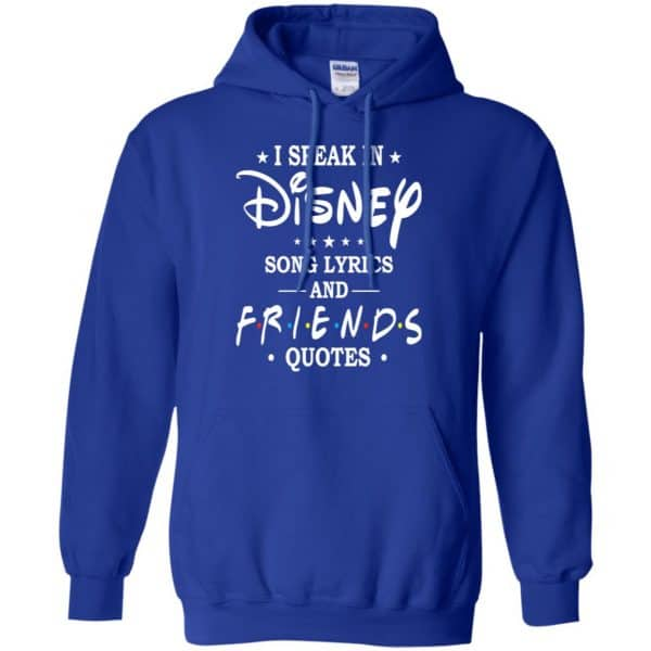 I Speak In Disney Song Lyrics and Friends Quotes Shirt, Hoodie, Tank Apparel 10
