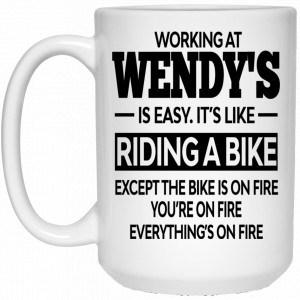 Working At Wendy's Is Easy It's Like Riding A Bike Mug Coffee Mugs 2