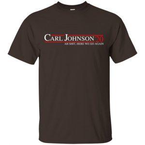 Carl Johnson 2020 Ah Shit, Here We Go Again T-Shirts, Hoodie, Tank Apparel