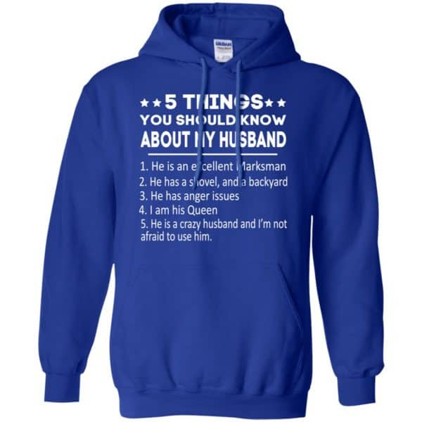 5 Things You Should Know About My Husband T-Shirts, Hoodie, Tank Apparel 10