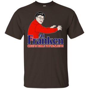 Al Franken Creepin While You're Sleeping T-Shirts, Hoodie, Tank Apparel