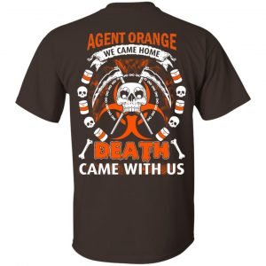 Viet Nam Veteran: Agent Orange We Came Home Death Came With Us T-Shirts, Hoodie, Sweater