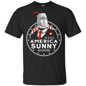 Make America Sunny Again Shirt, Hoodie, Tank Apparel