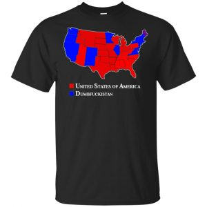 Dumbfuckistan Election Map – Republican Edition Shirt, Hoodie, Tank Apparel
