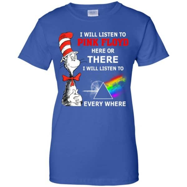 Dr. Seuss: I Will Listen To Pink Floyd Here Or There I Will Listen To Pink Floyd Everywhere Shirt, Hoodie, Tank Apparel 14