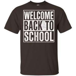 Welcome Back To School 2019 – 2020 Shirt, Hoodie, Tank Apparel