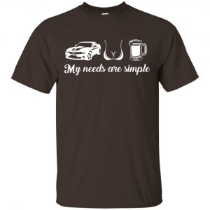 My Needs Are Simple Camaro Boobs And Beer Shirt, Hoodie, Tank Apparel 2