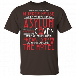 We Lived In The Murder House We Escape The Asylum Shirt, Hoodie, Tank Apparel
