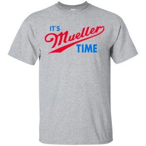It's Robert Mueller Time Shirt, Hoodie, Tank Apparel