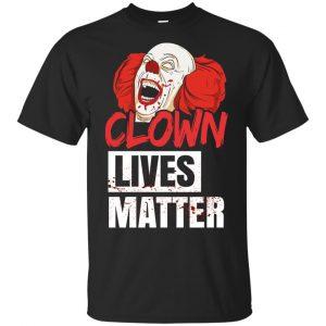 Clown Lives Matter Shirt, Hoodie, Tank
