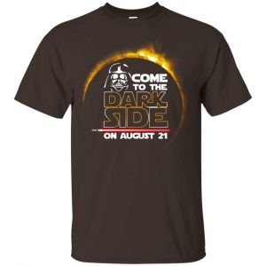 Total Solar Eclipse 2017 – Come To The Dark Side On August 21 Shirt, Hoodie, Tank