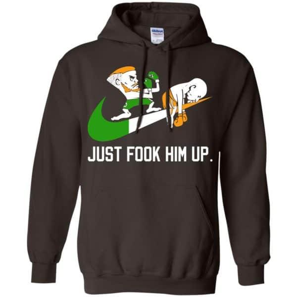 Conor McGregor – Just Fook Him Up – Conor McGregor Shirt, Hoodie, Tank Apparel 9