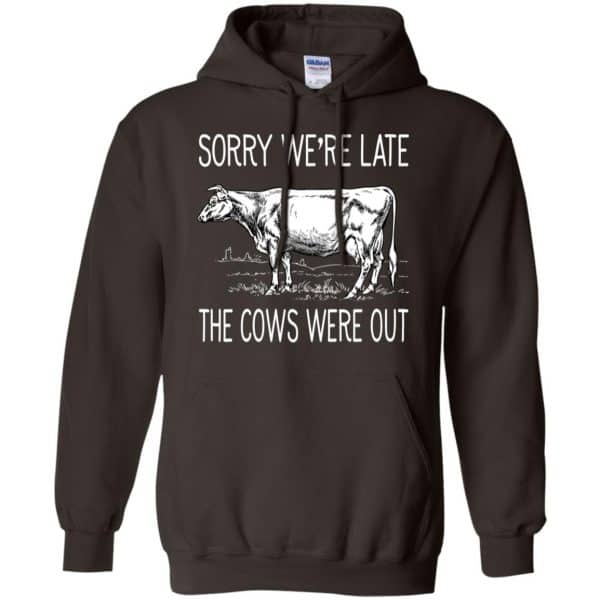 Sorry We're Late The Cows Were Out Shirt, Hoodie, Tank Apparel 9