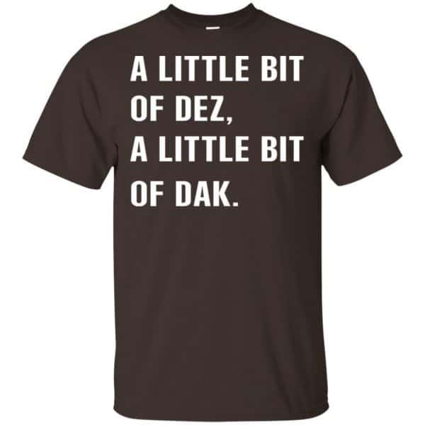A Little Bit Of Dez, A Little Bit Of Dak Shirt, Hoodie, Tank Apparel 4