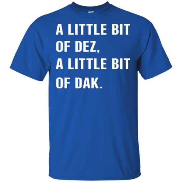 A Little Bit Of Dez, A Little Bit Of Dak Shirt, Hoodie, Tank Apparel 5