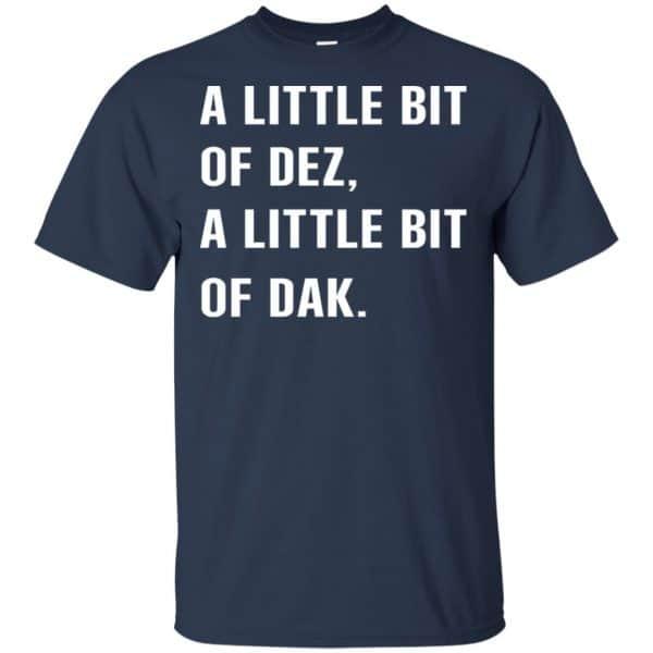 A Little Bit Of Dez, A Little Bit Of Dak Shirt, Hoodie, Tank Apparel 6
