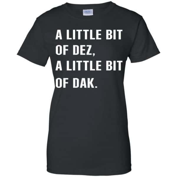 A Little Bit Of Dez, A Little Bit Of Dak Shirt, Hoodie, Tank Apparel 11