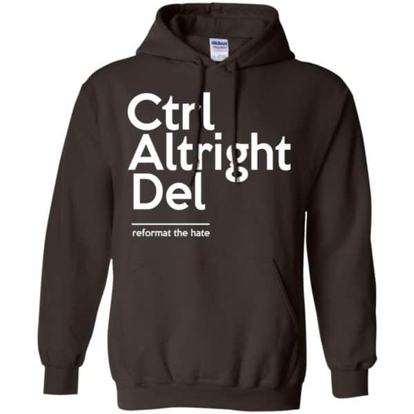 Ctrl Altright Del Reformat The Hate Shirt, Hoodie, Tank Apparel 9