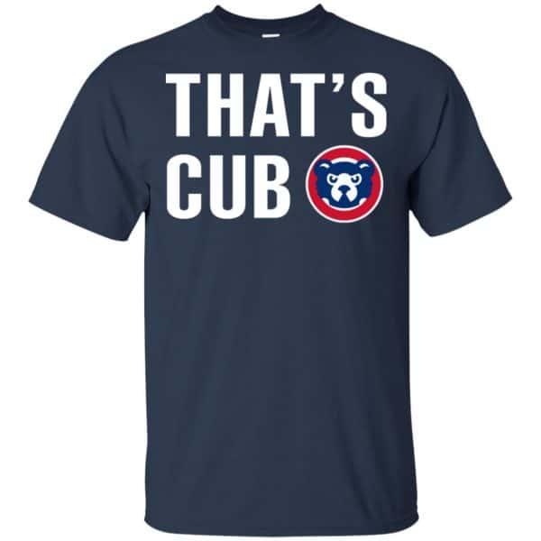 Chicago Cubs – That's Cub Shirt, Hoodie, Tank Apparel 6