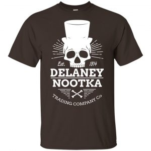 The Delaney Nootka Trading Company Est 1814 Shirt, Hoodie, Tank Apparel