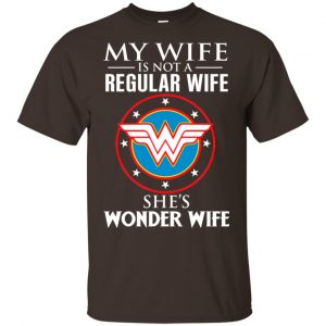 My Wife Is Not A Regular Wife She's Wonder Wife Shirt, Hoodie, Tank Apparel 2