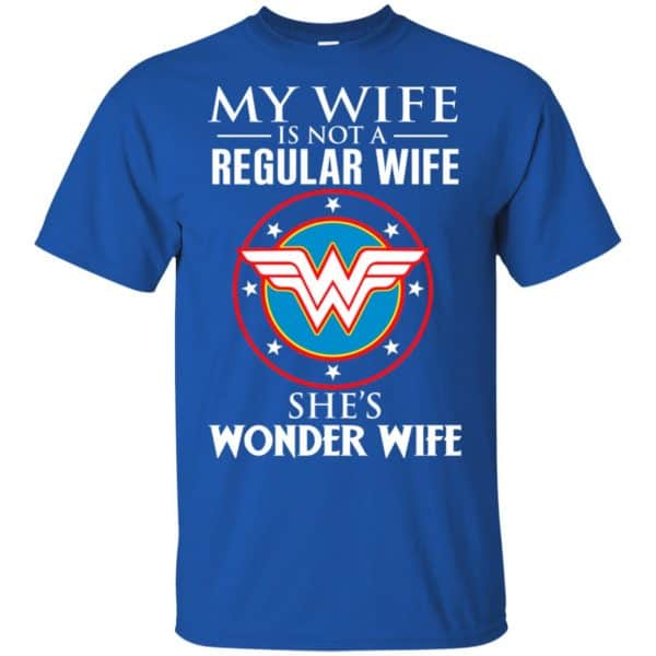 My Wife Is Not A Regular Wife She's Wonder Wife Shirt, Hoodie, Tank Apparel 5