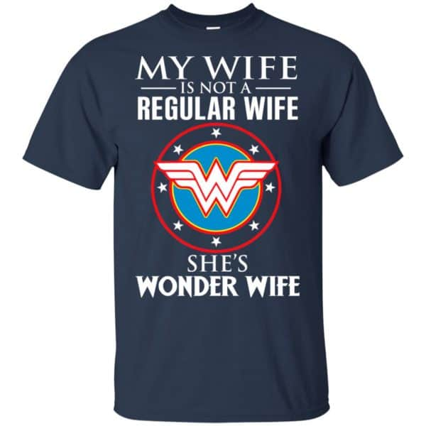 My Wife Is Not A Regular Wife She's Wonder Wife Shirt, Hoodie, Tank Apparel 6