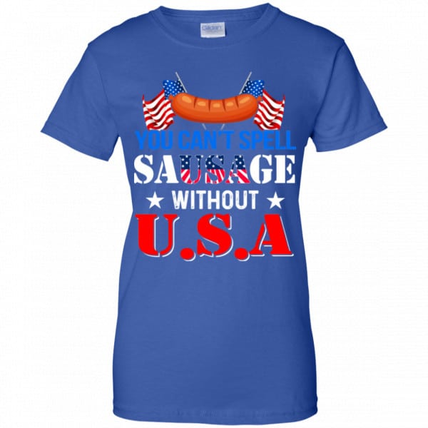 You Can't Spell Sausage Without USA Shirt, Hoodie, Tank Apparel 14