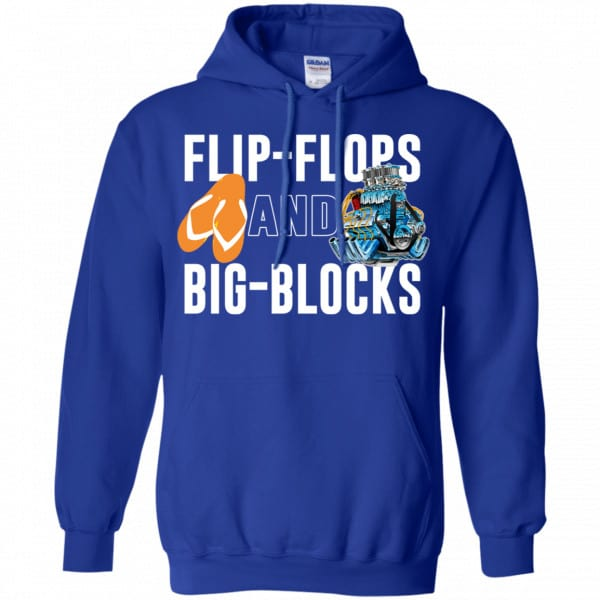 Flip Flops And Big Blocks Shirt, Hoodie, Tank Apparel