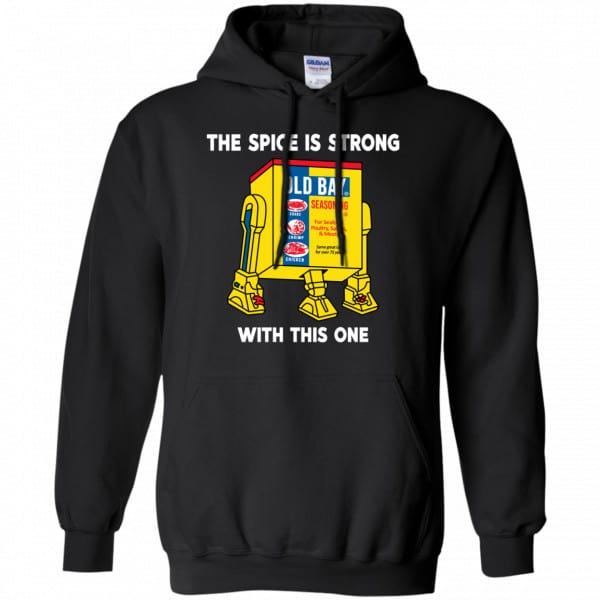 The Spice Is Strong With This One Shirt, Hoodie, Tank Apparel 7
