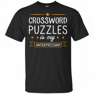 Crossword Puzzles Is My Antidepressant Gaming Shirt, Hoodie, Tank Apparel