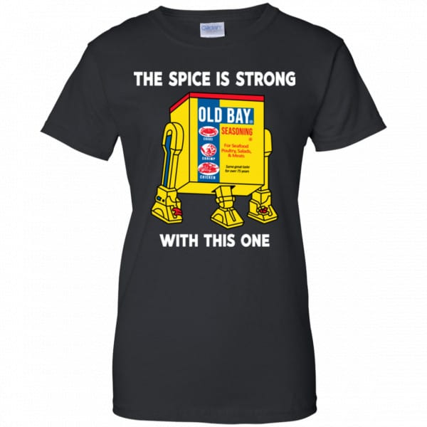 The Spice Is Strong With This One Shirt, Hoodie, Tank Apparel 11