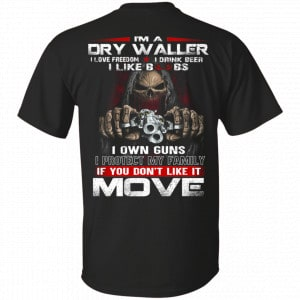 I'm A Dry Waller I Love Freedom I Drink Beer I Like Boobs Shirt, Hoodie, Tank New Designs