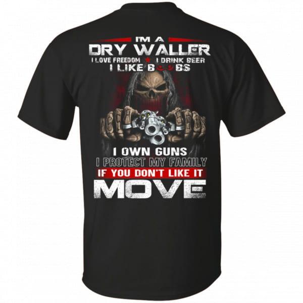 I'm A Dry Waller I Love Freedom I Drink Beer I Like Boobs Shirt, Hoodie, Tank Apparel 3