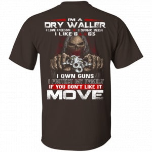 I'm A Dry Waller I Love Freedom I Drink Beer I Like Boobs Shirt, Hoodie, Tank
