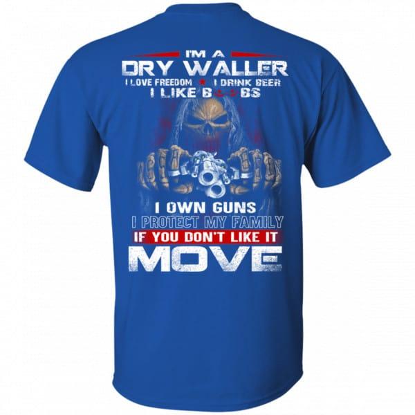 I'm A Dry Waller I Love Freedom I Drink Beer I Like Boobs Shirt, Hoodie, Tank Apparel 5