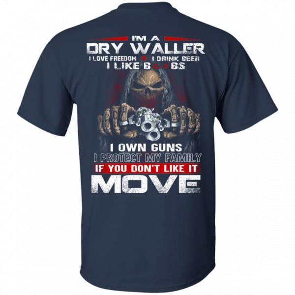 I'm A Dry Waller I Love Freedom I Drink Beer I Like Boobs Shirt, Hoodie, Tank Apparel 6
