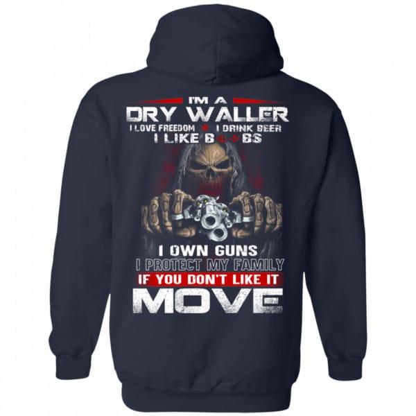 I'm A Dry Waller I Love Freedom I Drink Beer I Like Boobs Shirt, Hoodie, Tank Apparel 8