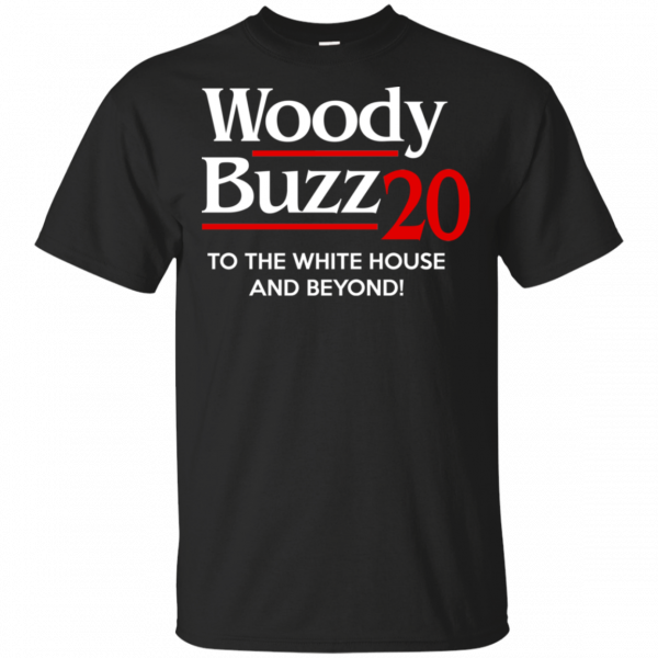 Woody Buzz 2020 To The White House And Beyond Shirt, Hoodie, Tank