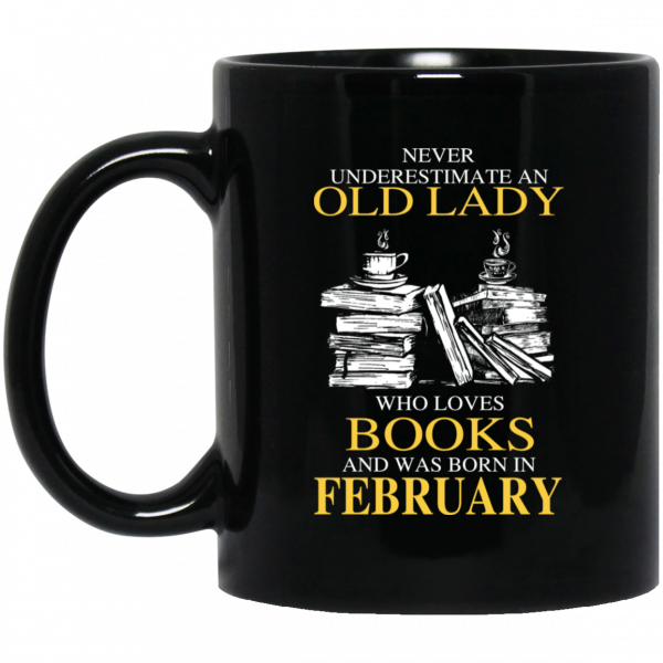 An Old Lady Who Loves Books And Was Born In February Mug